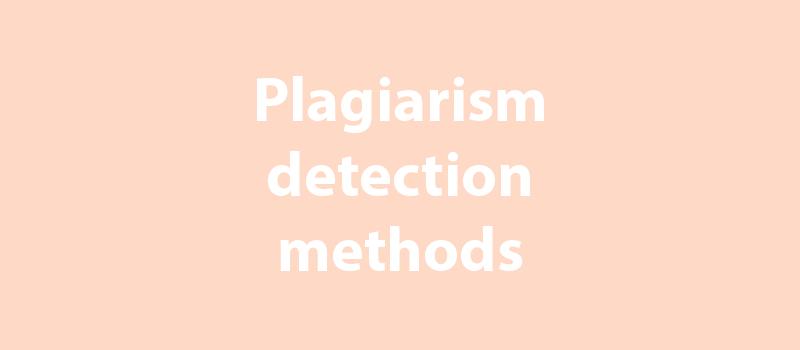 Plagiarism detection methods